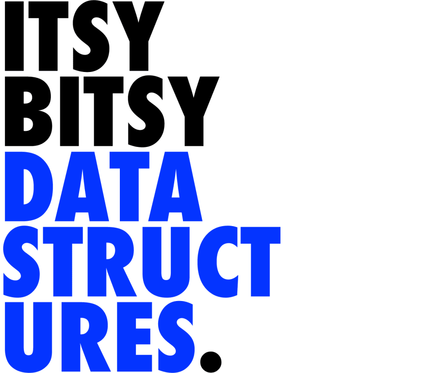 Itsy Bitsy Data Structures