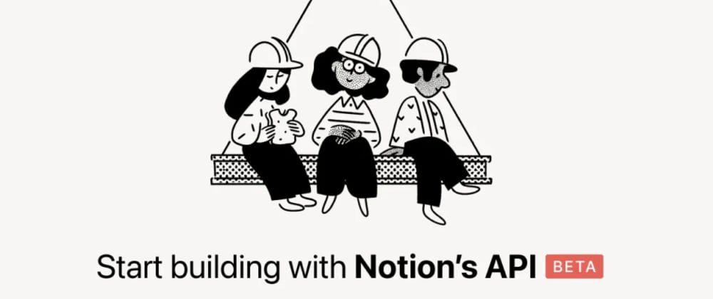 Cover image for Getting started with the Notion API JavaScript SDK
