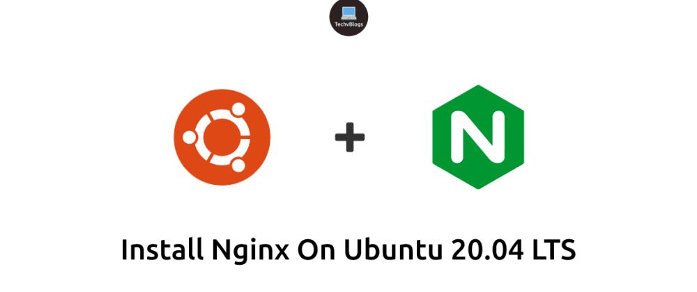 Cover image for Install Nginx on Ubuntu 20.04 LTS