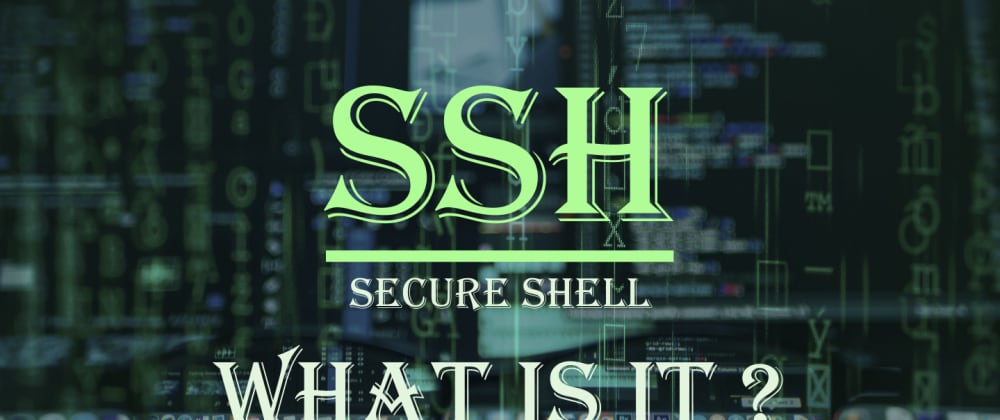 Cover image for ssh. is it secure or just a bluff ? Understand how it works .