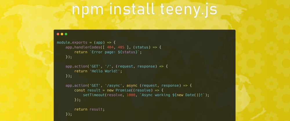 Cover image for Teeny.js, a route system for  Node.js