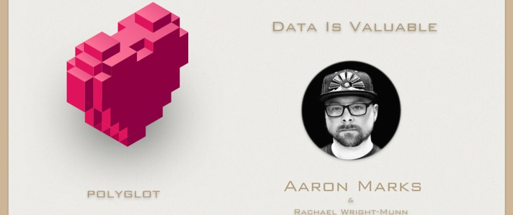 Cover image for Data Is Valuable with Aaron Marks