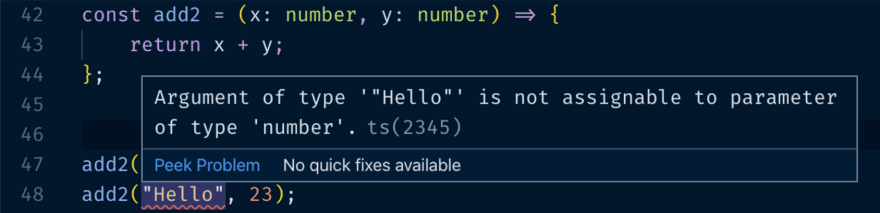 An example of TypeScript catching a very basic type mismatch before running the code.
