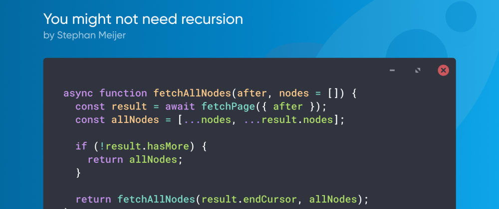 Cover image for You might not need recursion