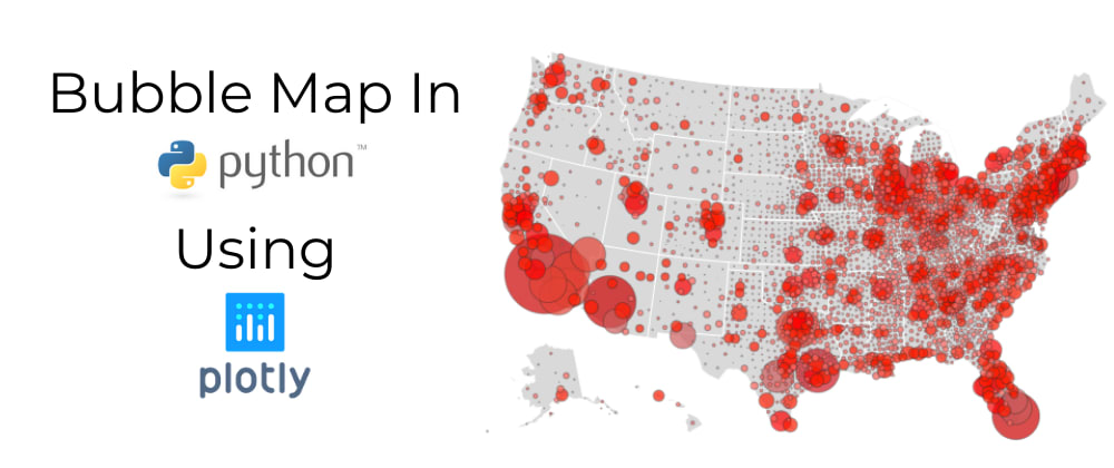 Cover image for How to Build an Interactive Bubble Map in Python Using Plotly