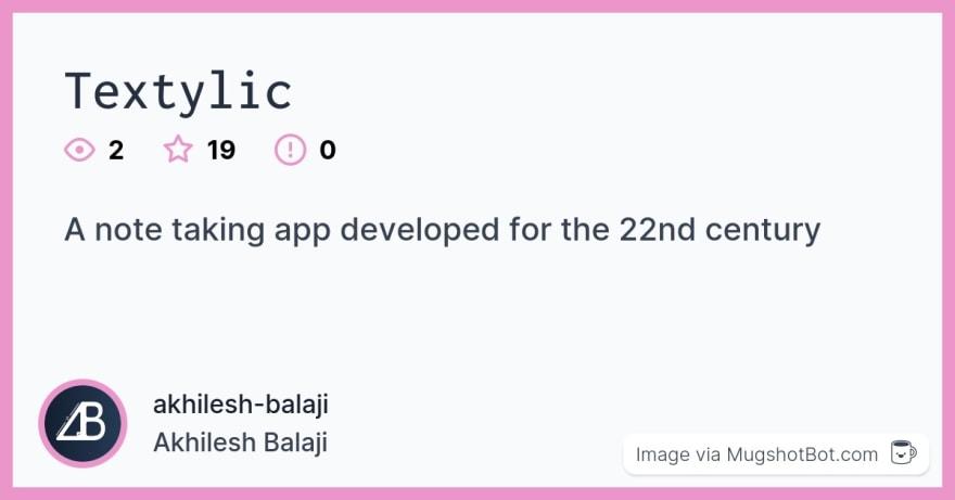 akhilesh-balaji/Textylic social preview via Mugshot Bot