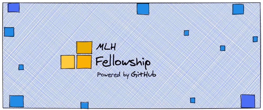 Cover image for MLH Fellowship: My story