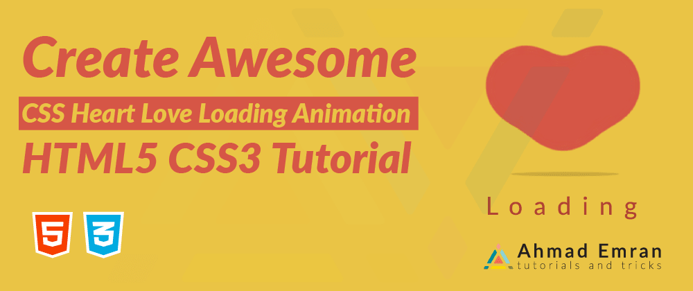 Cover image for Create Awesome CSS Heart Love Loading Animation