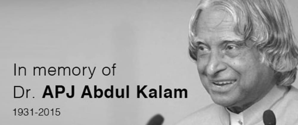 Cover image for Tribute Page - Dr.  A.P.J. Abdul Kalam