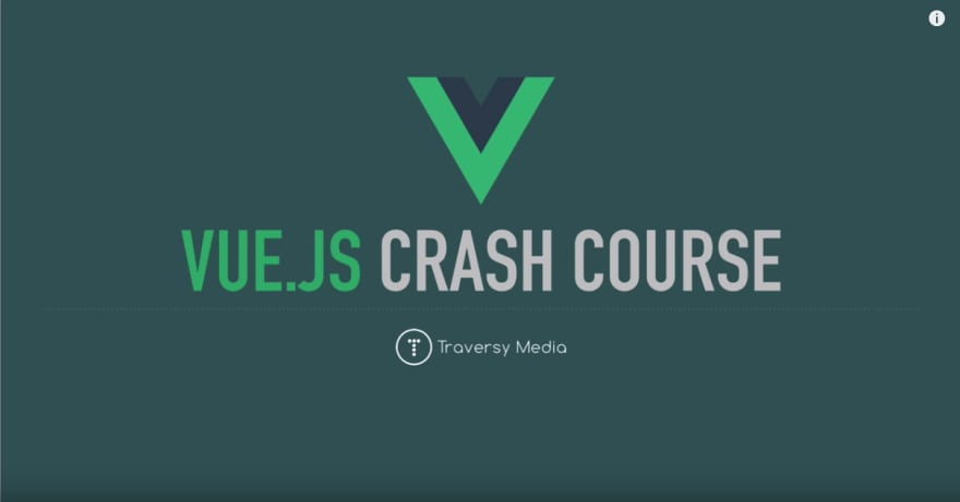 Vue JS Crash Course - 2019 by Brad Traversy