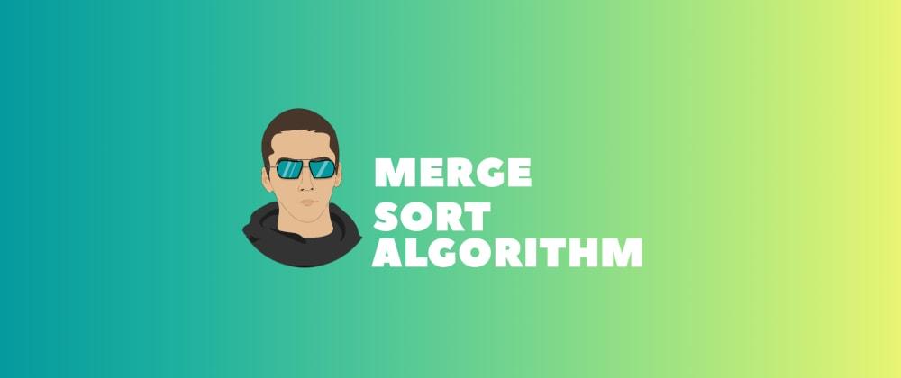 Cover image for Sorting algorithms: JavaScript - Merge Sort 🚀