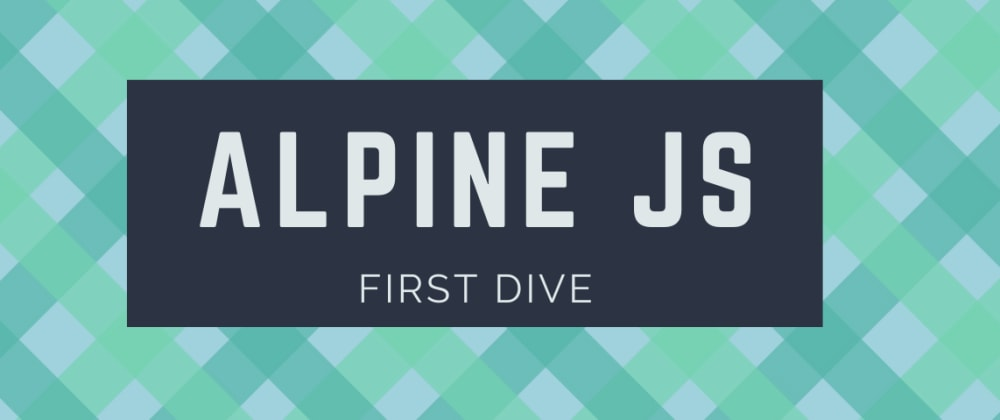 Cover image for Fancy a modern alternative to jQuery? Meet AlpineJS