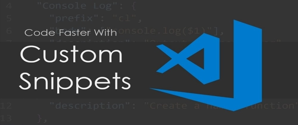 Cover image for Custom Snippets in VS Code