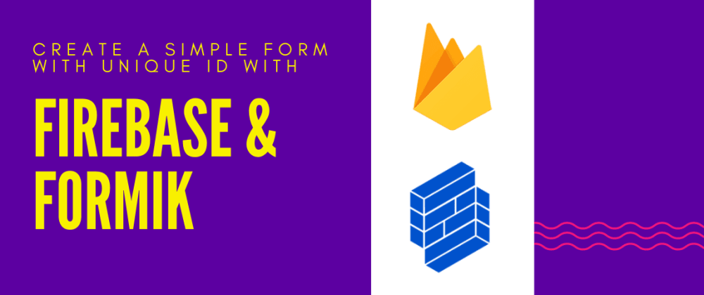 Cover image for Create Forms with Firebase and Formik