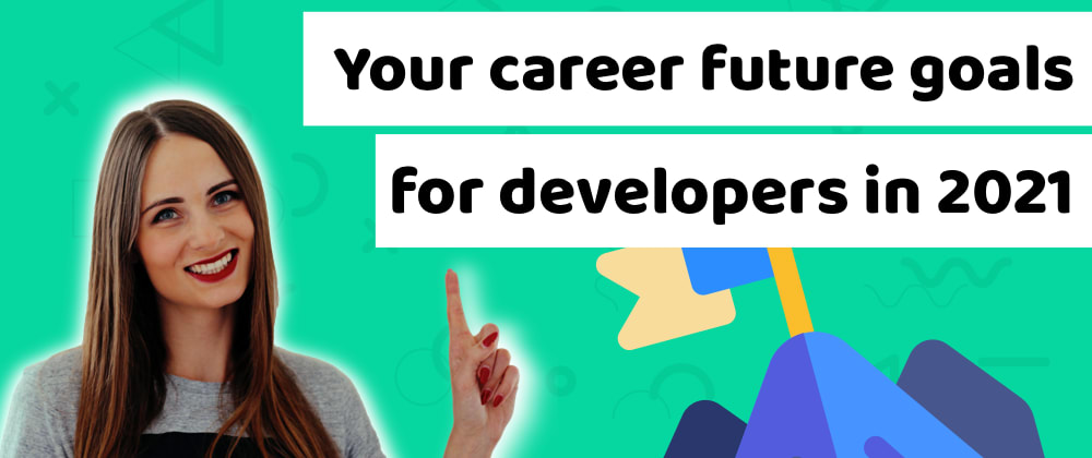 Cover image for What are your future goals as a software developer and inlife?