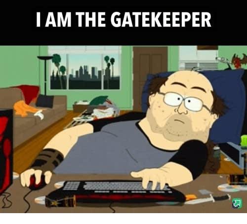 i am the gatekeeper 41079851