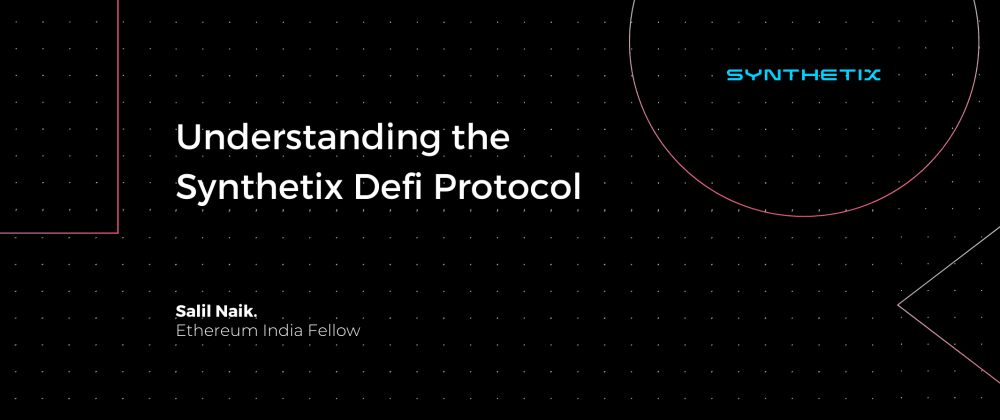Cover image for Understanding the Synthetix Defi protocol.