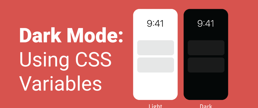Cover image for Dark Mode using CSS variables