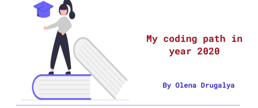 Cover image for My coding path in year 2020 - reflection