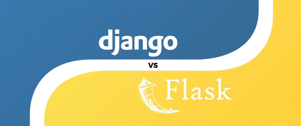 Cover image for Flask or Django ? Here's what I learned from using both.