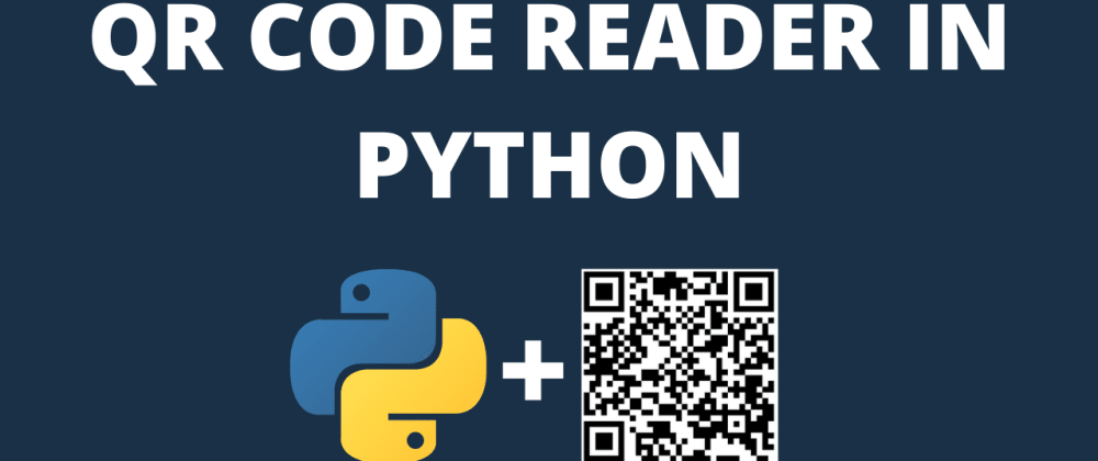 Cover image for QR Code Generator and Reader in Python