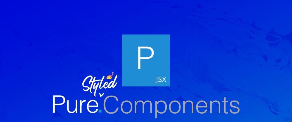 Cover image for Styled Components using Pure CSS Framework