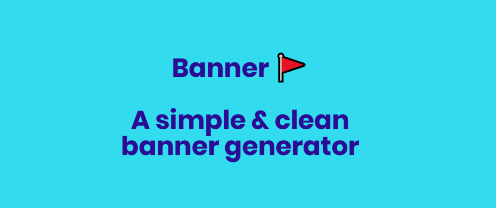 Cover image for I created a simple and clean banner generator 🖼️