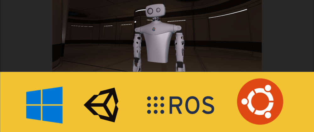 Cover image for Robotics on WSL2 using ROS, Docker and Unity3D (Part I)