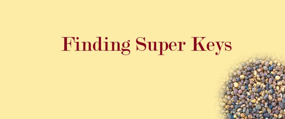 Cover image for Finding Super Keys