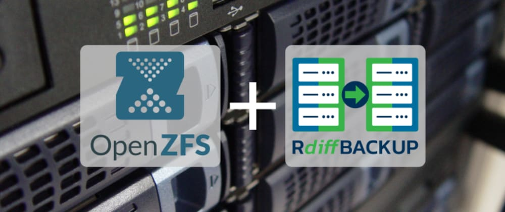 Cover image for How to configure ZFS for rdiff-backup