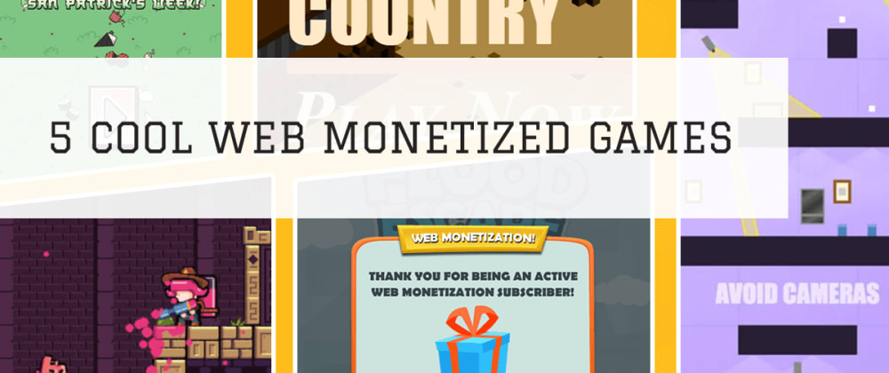 Cover image for Five cool Web Monetized games to play right now