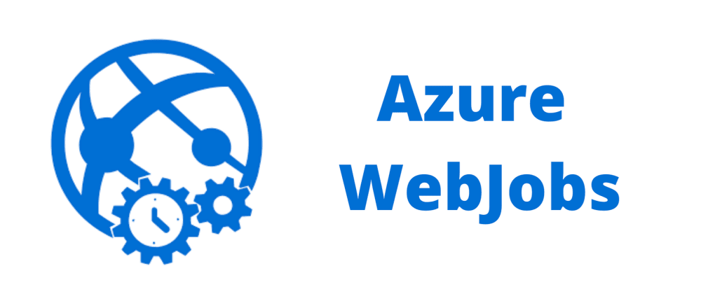 Cover image for Deploying a .Net Core Console app as Azure WebJob