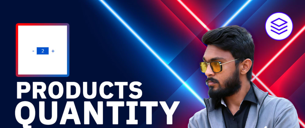 Cover image for Products Quantity Counter Using HTML CSS & JavaScript