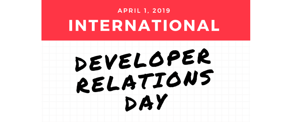 Cover image for World Celebrates International Developer Relations Day