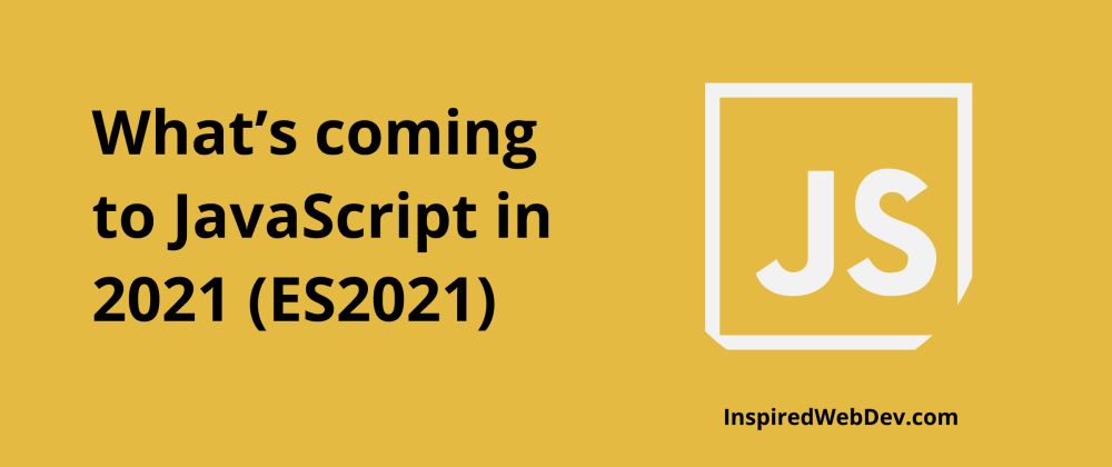 Cover image for Everything new coming in ES2021