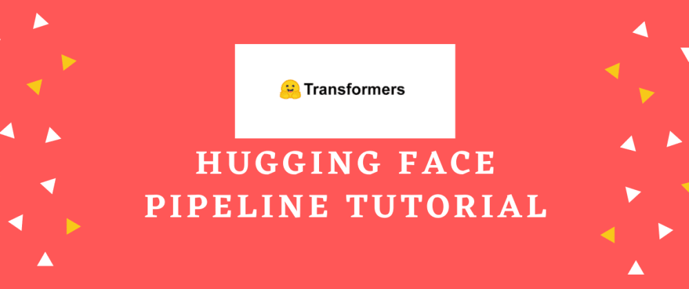 Cover image for 5 NLP tasks using Hugging Face pipeline