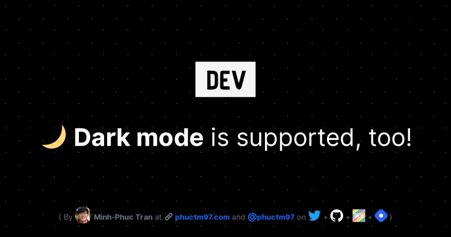🌙 Dark mode is supported, too!