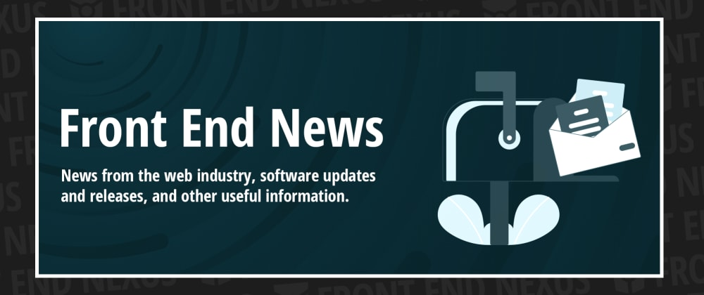 Cover image for Announcing the third iteration of Front End News