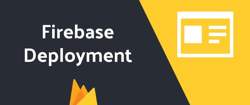 Cover image for How to deploy a web app to Firebase