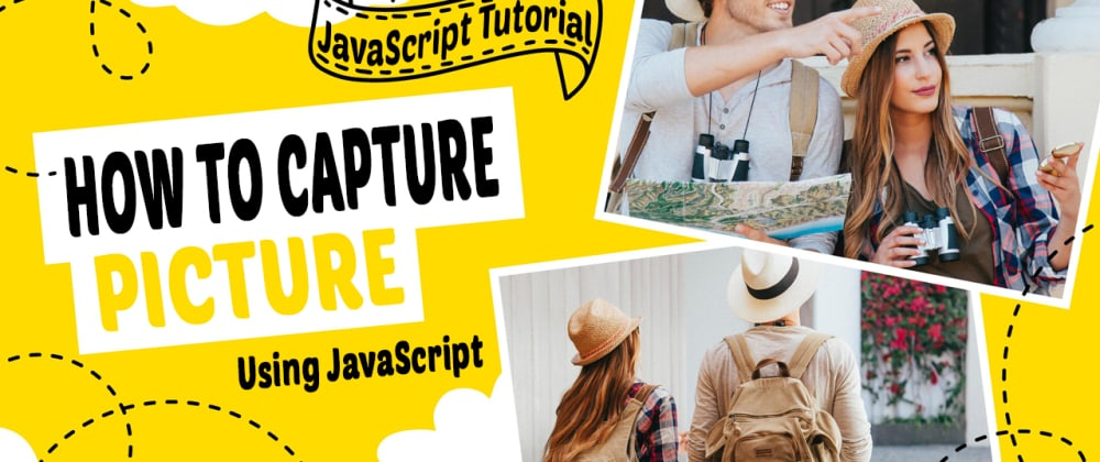 Cover image for How to capture picture using JavaScript | Webcam Js Tutorial