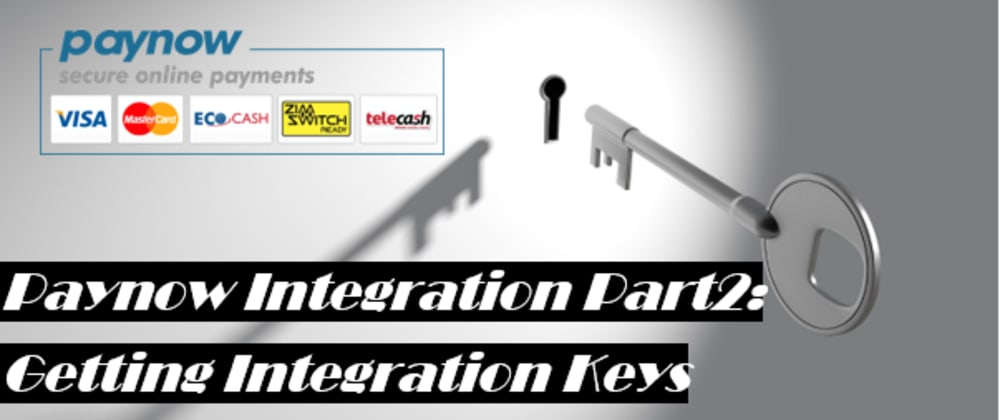 Cover image for PayNow Integration Part 2: Getting Keys