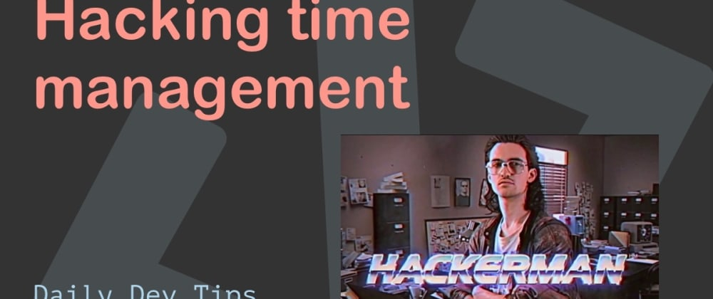 Cover image for Hacking time management