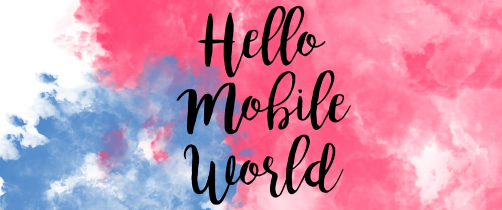 Cover image for Hello Mobile World!