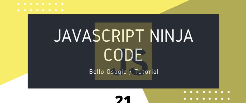 Cover image for JavaScript Ninja Code