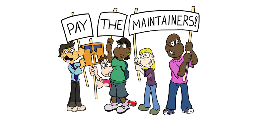 Pay the maintainers!