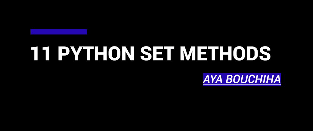 Cover image for 11 Python Set Methods