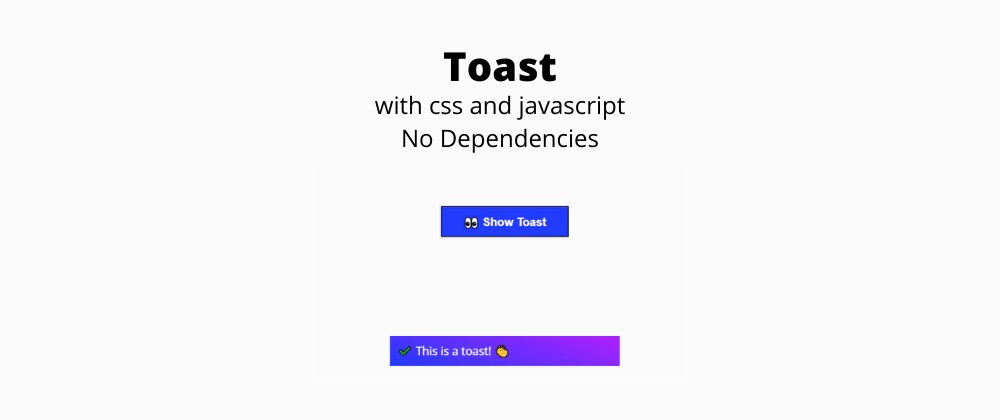 Cover image for Create a Simple 0-dependency Toast