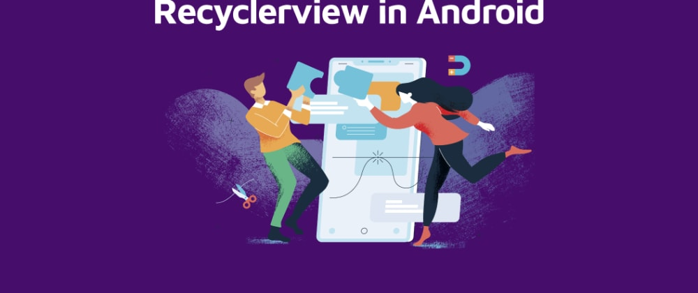 Cover image for How to add Header to Recyclerview in Android