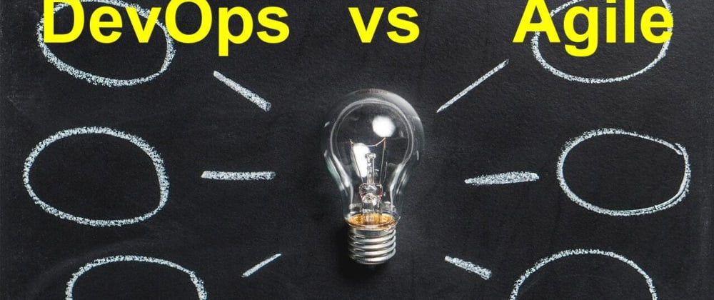 Cover image for DevOps vs Agile – understanding the difference