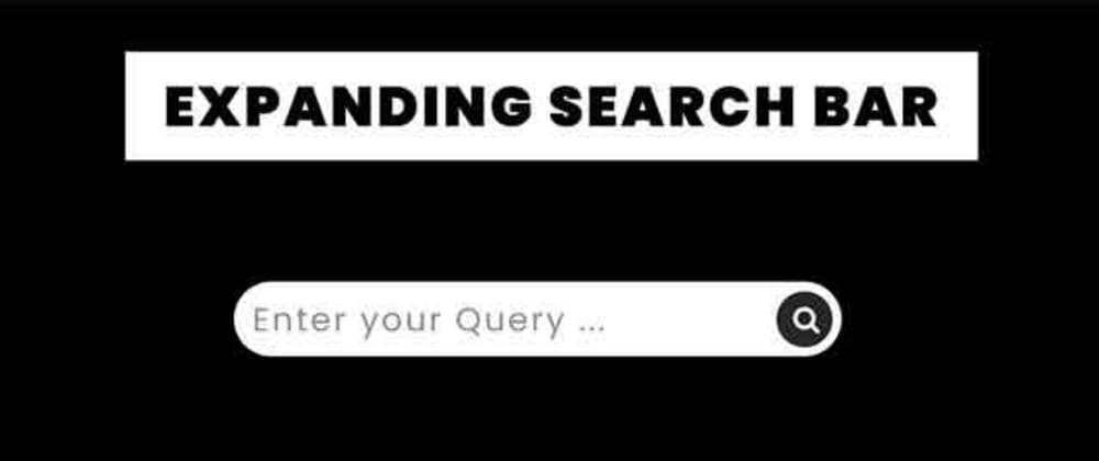 Cover image for Expanding Search Bar using HTML CSS JQuery